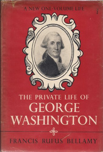 9781299105959: The private life of George Washington
