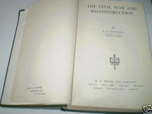 9781299106666: The Civil War and reconstruction