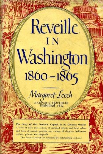 9781299111271: Reveille in Washington: 1860-1865