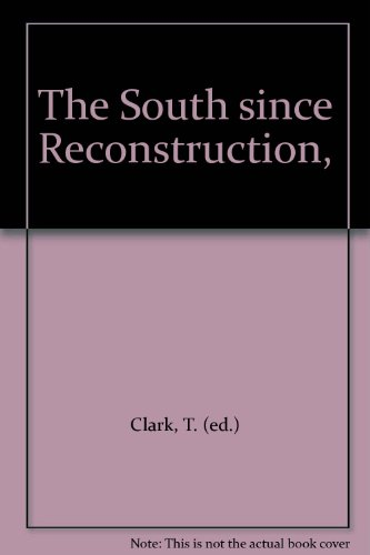 9781299115002: The South since Reconstruction,