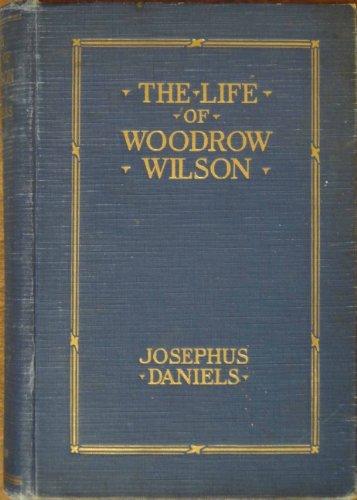 9781299116344: The life of Woodrow Wilson, 1856-1924,
