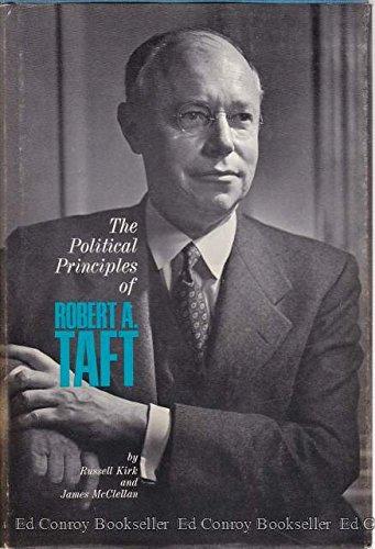 9781299121744: The Political Principles of Robert A. Taft