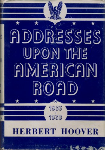 9781299122604: Addresses Upon the American Road: 1933 - 1938