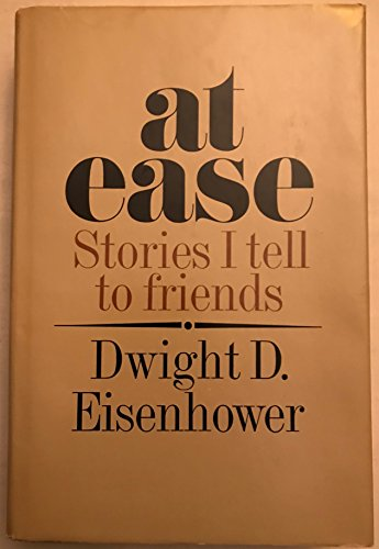 9781299122819: At Ease : Stories I Tell to Friends [By] Dwight D. Eisenhower