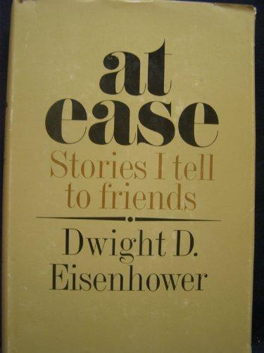 At Ease.: Eisenhower, Dwight D.
