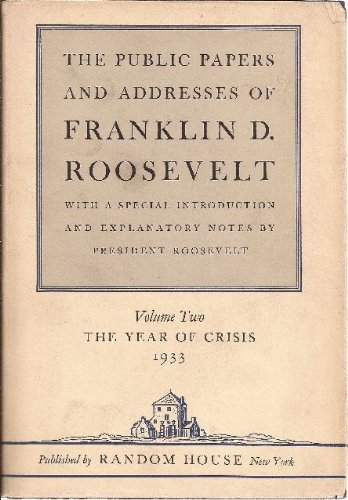 9781299129788: The Public Papers and Addresses of Franklin D. Roosevelt, Volume 2: The Year of Crisis, 1933