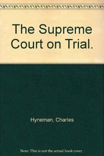 9781299130623: The Supreme Court on trial