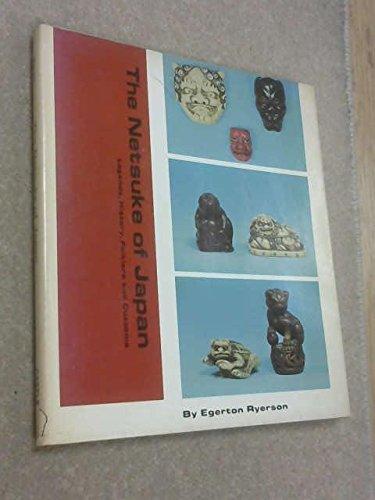 The Netsuke of Japan, Illustrating Legends, History,: Egerton Ryerson