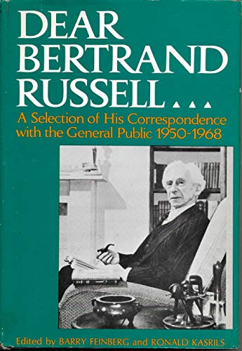 9781299149939: Dear Bertrand Russell: a Selection of His Correspondence with the General Public 1950-1968