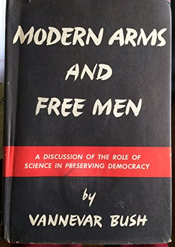 9781299150379: Modern Arms and Free Men