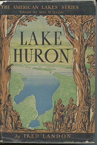 9781299174054: Lake Huron (The American Lakes Series)