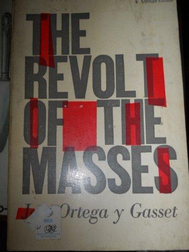 9781299174085: The Revolt of the Masses