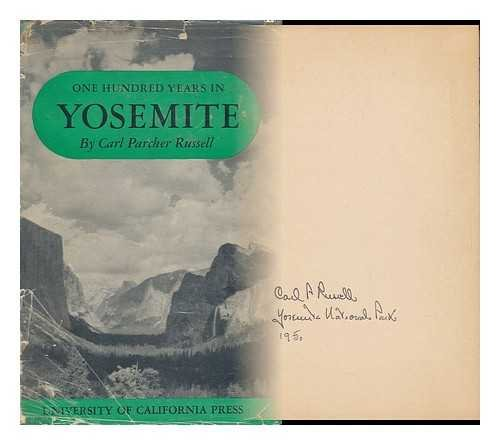 9781299175877: One hundred years in Yosemite;: The story of a great park and its friends;