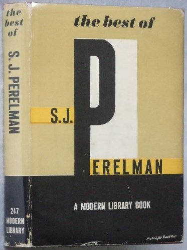 9781299177727: The best of S.J. Perelman (The Modern library of the world's best books)