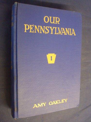 9781299185104: Our Pennsylvania: Keys to the Keystone State