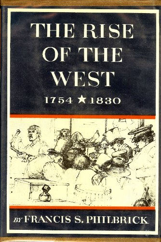 9781299220584: The rise of the West, 1754-1830, (New American nation series)