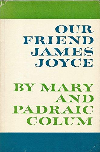 9781299227040: Our Friend James Joyce