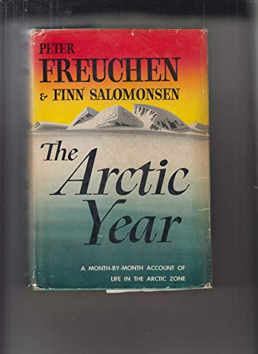 9781299234697: The Arctic year
