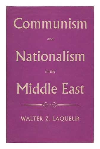 9781299248786: Communism and Nationalism in the Middle East