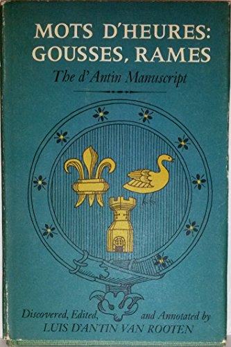 Mots d'Heures: Gousses, Rames: The d'Antin Manuscript: Luis d'Antin Van