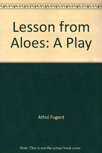 9781299266285: LESSON FROM ALOES. A play