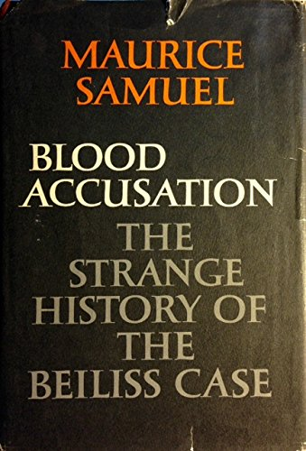 9781299283671: Blood Accusation: The Strange History of the Beiliss Case