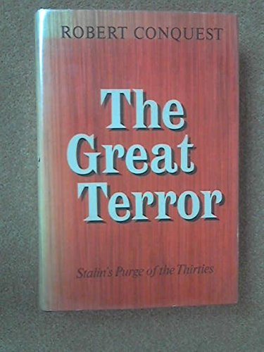 The Great Terror: Stalin's Purge of the: Robert Conquest