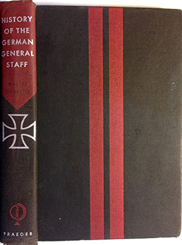 9781299294394: History of the German General Staff, 1657-1945