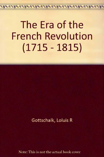 9781299304840: The Era of the French Revolution (1715-1815)