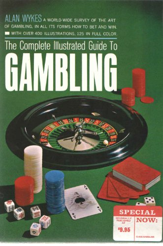 9781299311138: The Complete Illustrated Guide to Gambling