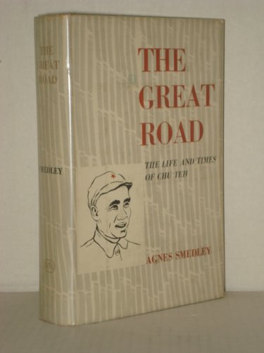 9781299321427: Great Road * The Life And Times Of Chu Teh