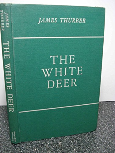 9781299367555: The White Deer, Illustrated by the Author and Don Freeman