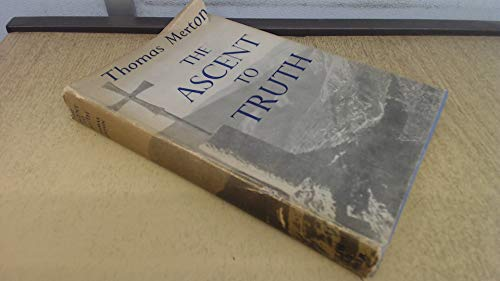 9781299367562: The ascent to truth