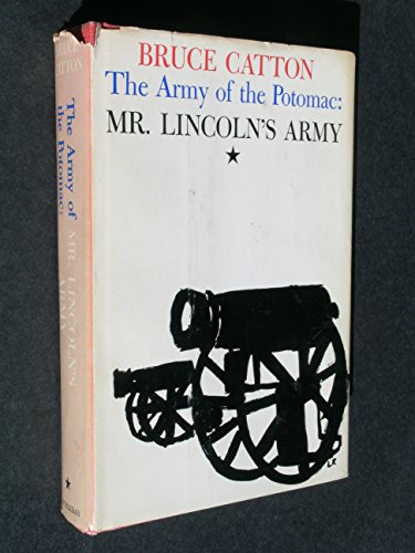 9781299401204: Army of the Potomac: Mr. Lincoln's Army