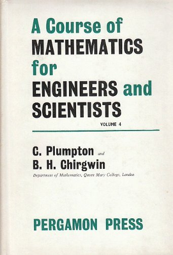 9781299431096: A Course of Mathematic for Engineers and Scientists Volume 4