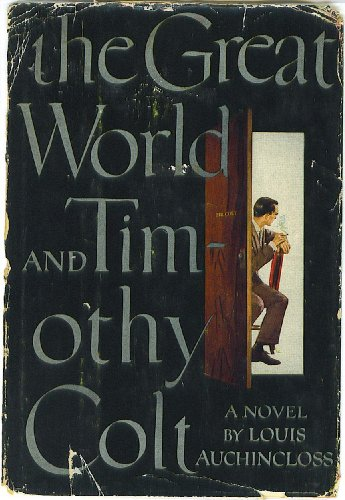 9781299446045: The Great World and Timothy Colt