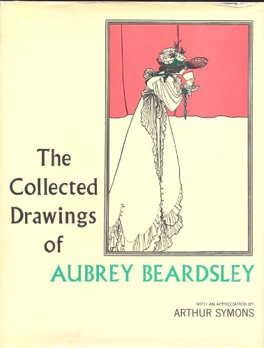 9781299455566: The Collected Drawings of Aubrey Beardsley