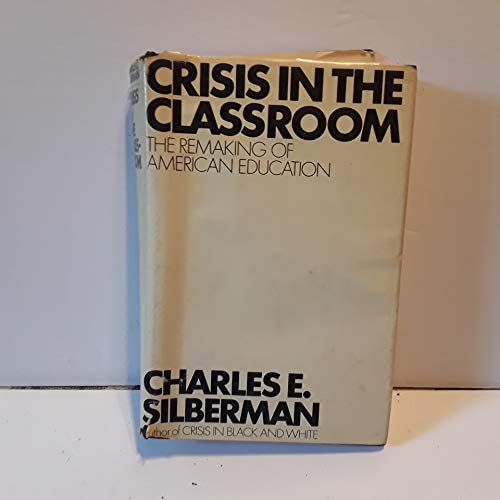 9781299505834: Crisis in the Classroom
