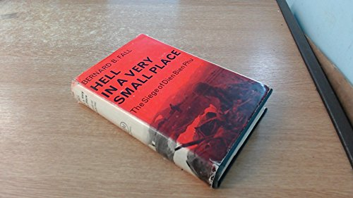 9781299523289: Hell in a very small place: The siege of Dien Bien Phu