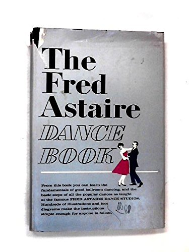 9781299551756: The Fred Astaire Dance Book