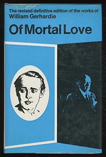 9781299568341: Of mortal love
