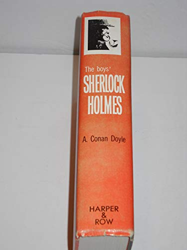 9781299616752: The Boys' Sherlock Holmes: a Selection From the Works of a. Conan Doyle