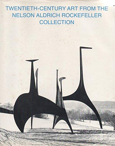 9781299619630: Twentieth-Century Art from the Nelson Aldrich Rockefeller Collection