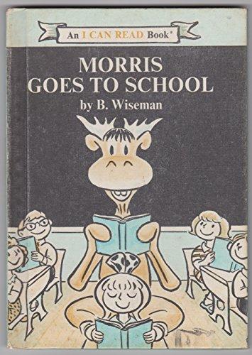 9781299670822: Morris goes to school,