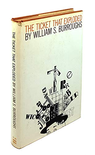TICKET THAT EXPLODED, The: Burroughs, William S.