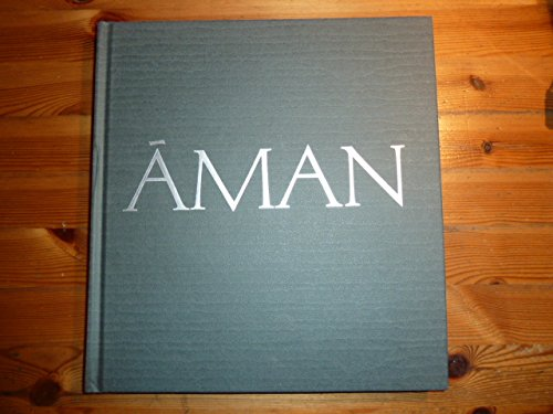 9781299685123: Aman : The First Decade; A Portrait of Amanresorts