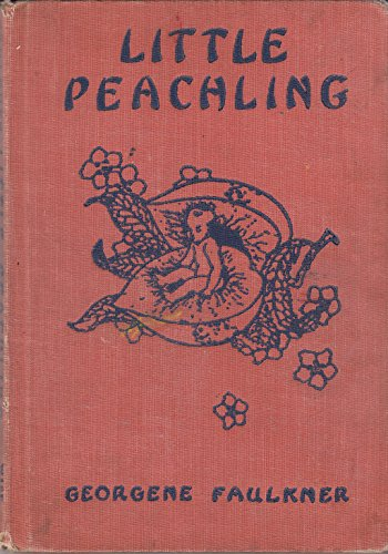 9781299707726: Little Peachling, and other tales of old Japan, retold by Georgene Faulkner, illustrated by Frederick Richardson