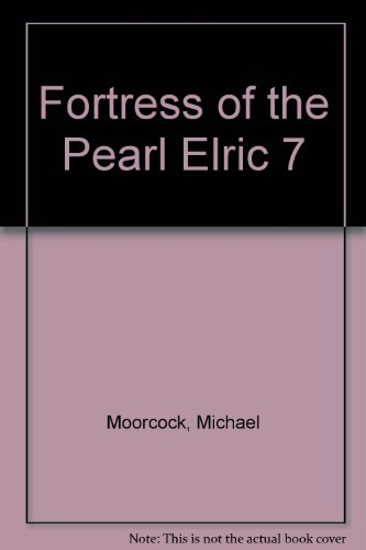 9781299707887: Fortress of the Pearl Elric 7