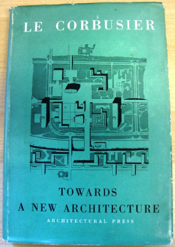 9781299716254: TOWARDS A NEW ARCHITECTURE.