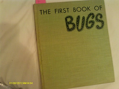9781299718937: The First Book of Bugs